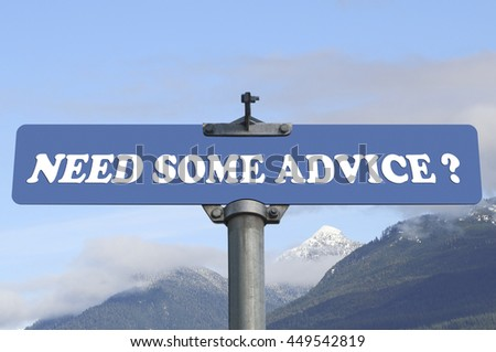 Need some advice road sign - stock photo