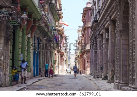 Neglected old buildings in old Havana.  /Old Habana street/ HAVANA CUBA - August 2, 2015.