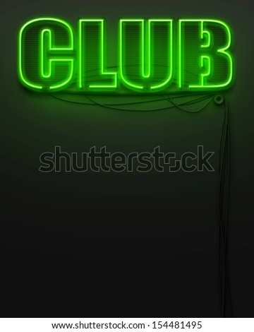 Neon glowing sign with word Club and copyspace - stock photo