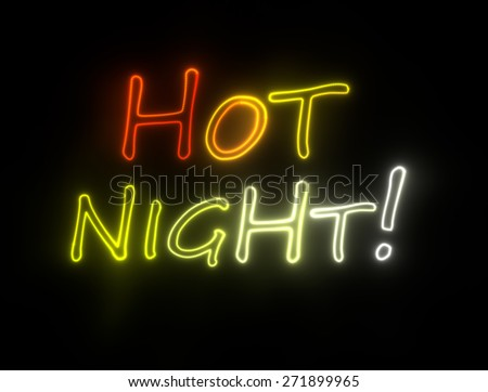 neon shining signboard with words hot night