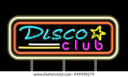 Neon signboard disco club design flat style. Signboard template for establishments working at night. Neon light disco night club with electric glow lamp frame and color text,  illustration