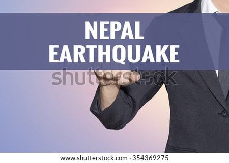 Nepal Earthquake word Business man touch on virtual screen soft sweet vintage background - stock photo