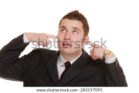 Nerdy business man guy covering his ears, funny expressions isolated on white background