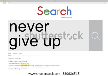 Never Give Up Keep Trying Restart Retry Concept - stock photo