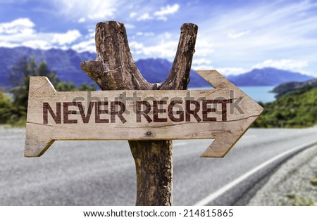 Never Regret wooden sign with a paradise on background - stock photo