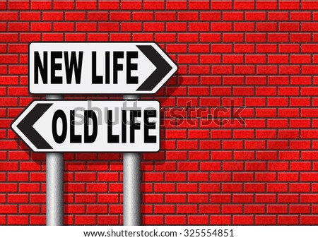 new and old life new beginning or start again last chance for you by remake or makeover  - stock photo
