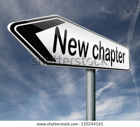 new chapter fresh start over or begin again and have an extra opportunity road sign arrow - stock photo