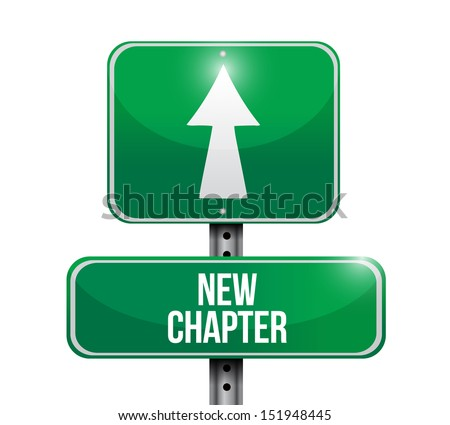 new chapter road sign illustration design over a white background - stock photo
