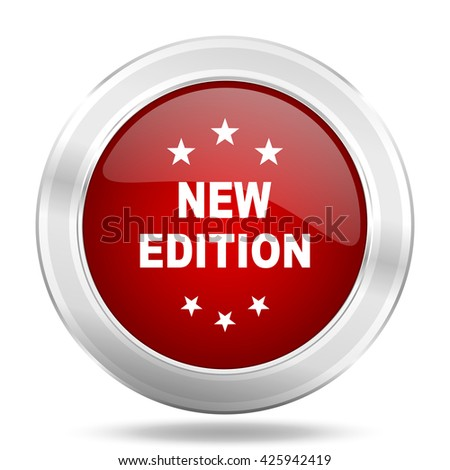 new edition icon, red round metallic glossy button, web and mobile app design illustration - stock photo