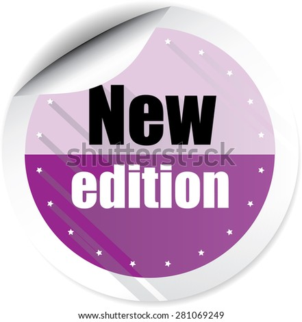 New edition violet  label, sticker, sign, icon and stamp with crown on white background. - stock photo