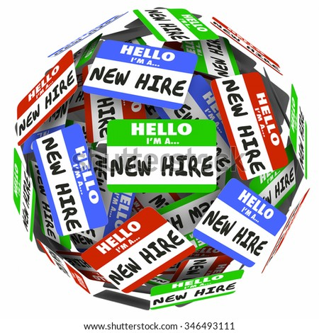 New Hire nametags in a ball or sphere illustrating a new group of workers, employees or rookies - stock photo