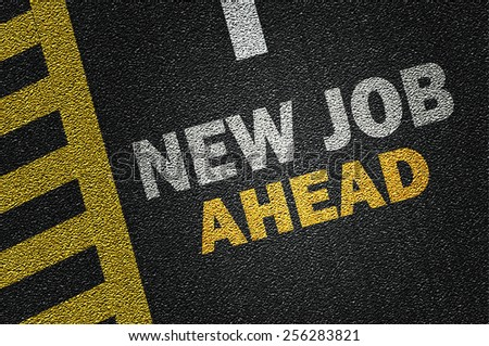 new job ahead on the road - stock photo
