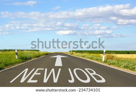 New Job - Street with text and arrow - stock photo