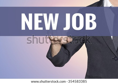 New Job word Business man touch on virtual screen soft sweet vintage background - stock photo