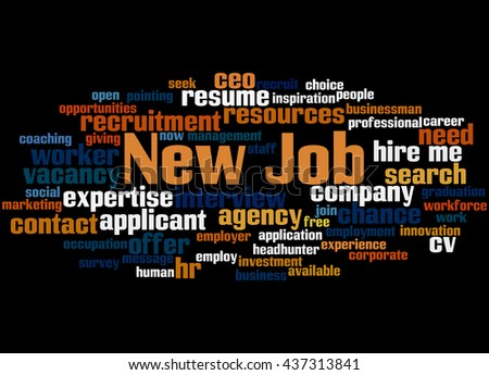 New Job, word cloud concept on black background.