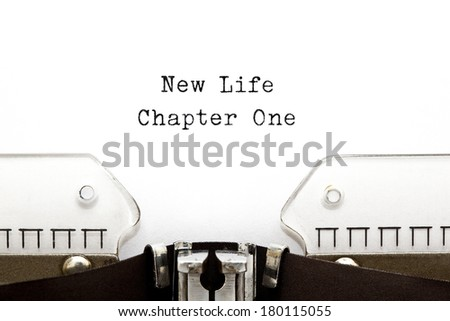 New Life Chapter One printed on an old typewriter. - stock photo