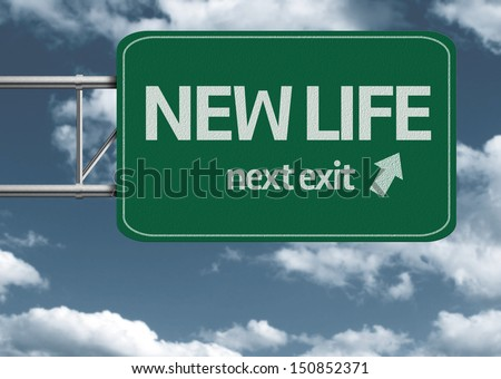 New Life, next exit creative road sign and clouds - stock photo