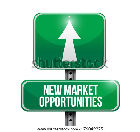 new market opportunities sign illustration design over a white background - stock photo