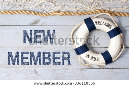 New Member - Welcome on Board - stock photo