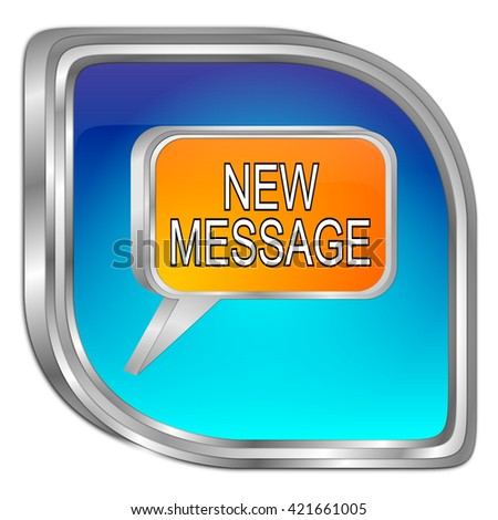 new Message Button - 3D illustration - stock photo