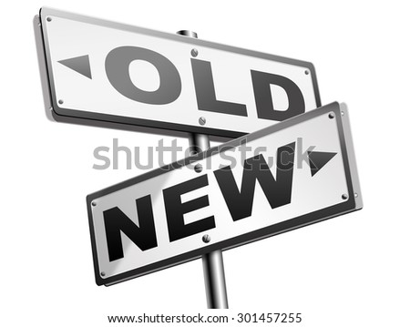 new old modern or antique latest trend or newest fashion upgrade version  - stock photo