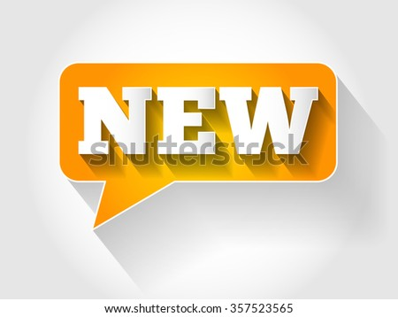 NEW text message bubble, flat background concept - stock photo