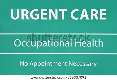 New Urgent Care and Occupational Health Sign with No Appointment Needed    - stock photo