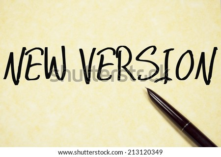 new version text write on paper  - stock photo