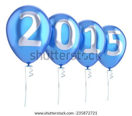New 2015 Year balloons party decoration blue. Wintertime celebration banner balloon. Countdown future beginning calendar date greeting card design element. 3d render isolated on white background - stock photo