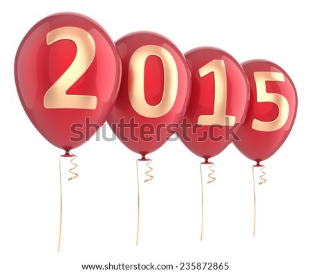 New 2015 Year balloons party decoration red. Wintertime celebration banner balloon. Countdown future beginning calendar date greeting card design element. 3d render isolated on white background - stock photo