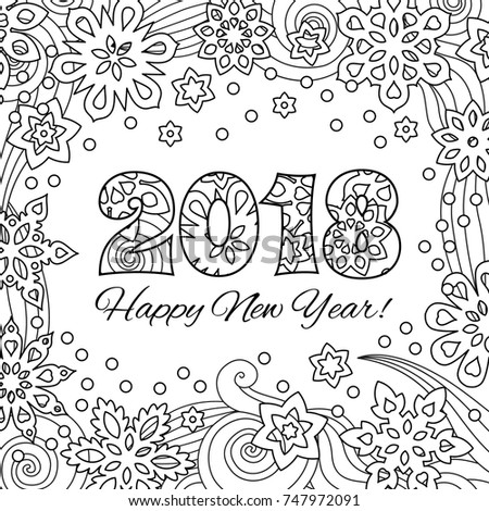 New Year Card With Numbers 2018 On Winter Snowflake Background Zentangle Inspired Style Zen