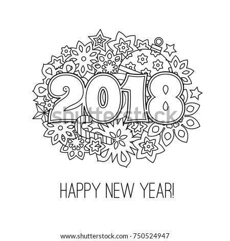 New Year Congratulation Card With Numbers 2018 On Winter Holiday Background Antistress Coloring Book For