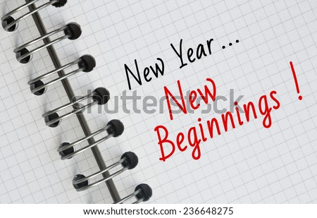 New Year Resolution, New Year... New Beginnings. - stock photo