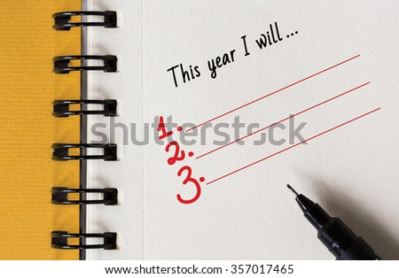 New Year Resolution, This Year I will ... - stock photo