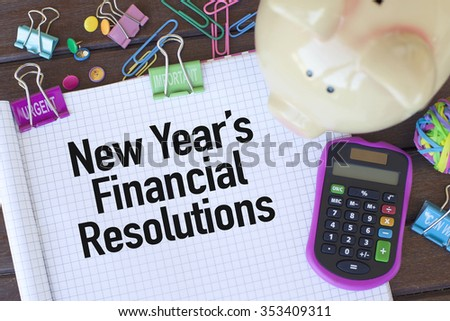 New Year's Financial Resolutions - stock photo