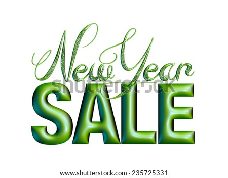 New Year Sale 3d text Design in dark green on white background - stock photo