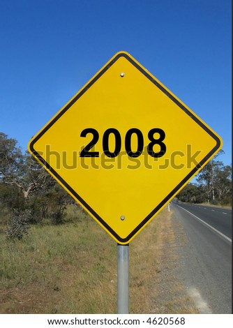 New year 2008 (yellow road sign) - stock photo