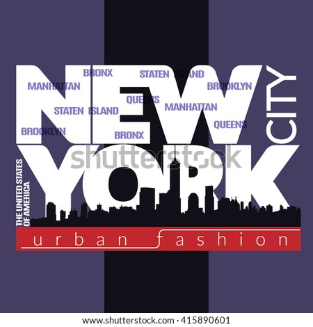 New York city Typography Graphics. Fashion stylish printing design for sportswear apparel. NYC original wear. Concept in modern graphic style for print production. Skyline of Manhattan.  - stock photo