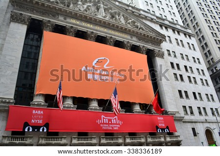 New York City, USA - November 11, 2015: Sign at the New York Stock Exchange as the e commerce company the Alibaba Group records blockbuster Single's Day sales in New York City.