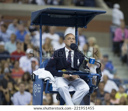 NEW YORK, NY - SEPTEMBER 3, 2014: Pascal Maria umpire of quarterfinal match between Andy Murray of UK and Novak Djokovic of Serbia at US Open championship in Flushing Meadows USTA Tennis Center - stock photo