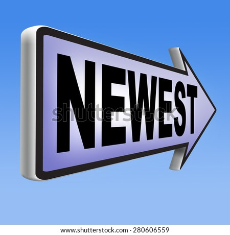 newest best or latest product model release hot news headlines new release   - stock photo