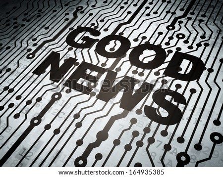 News concept: circuit board with  word Good News, 3d render - stock photo
