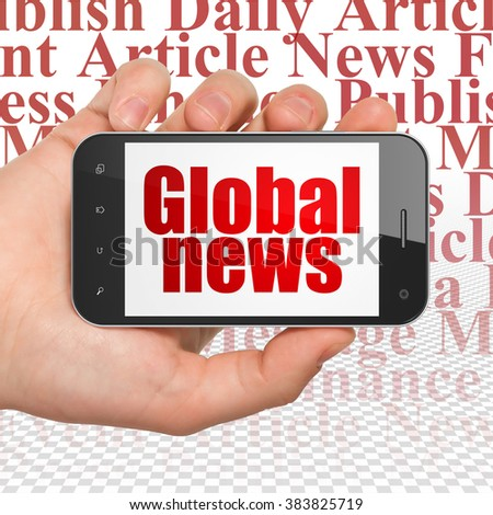News concept: Hand Holding Smartphone with Global News on display - stock photo