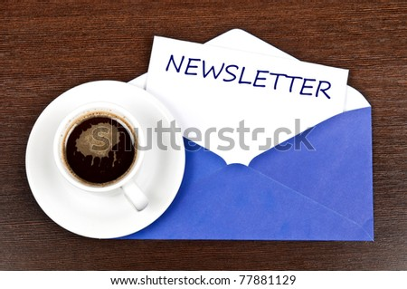 Newsletter message and coffee