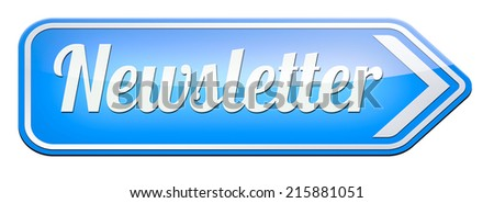 Newsletter with latest hot and breaking news. Icon button or road sign illustration - stock photo