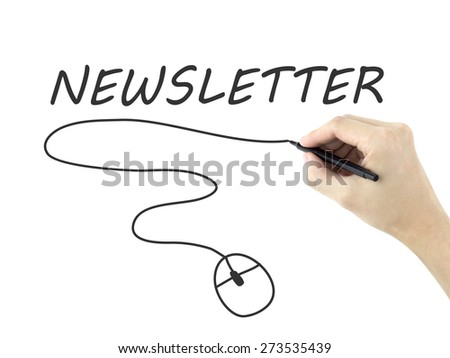 newsletter word written by man's hand on white background - stock photo
