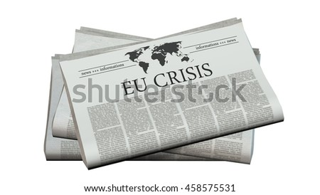 newspaper with the headline eu crisis - 3d rendering