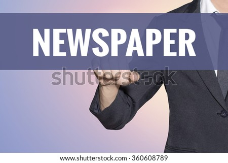 Newspaper word Business man touch on virtual screen soft sweet vintage background - stock photo