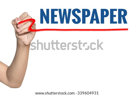 Newspaper word write on white background by woman hand holding highlighter pen - stock photo