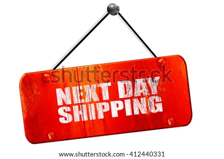 next day shipping, 3D rendering, vintage old red sign - stock photo